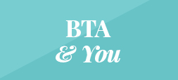 BTA and you